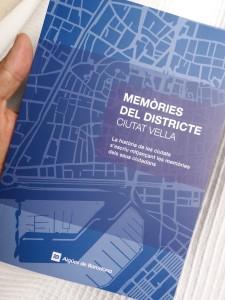 Edición de memorias del distrito de Ciutat Vella, Barcelona, 2017